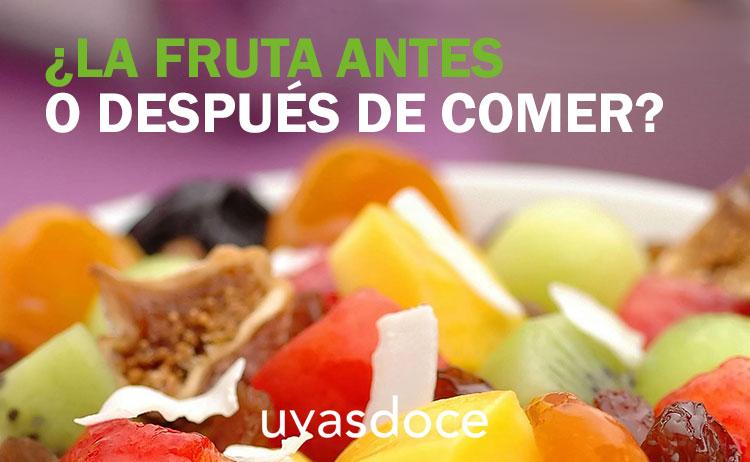 ¿La fruta antes o después de las comidas?