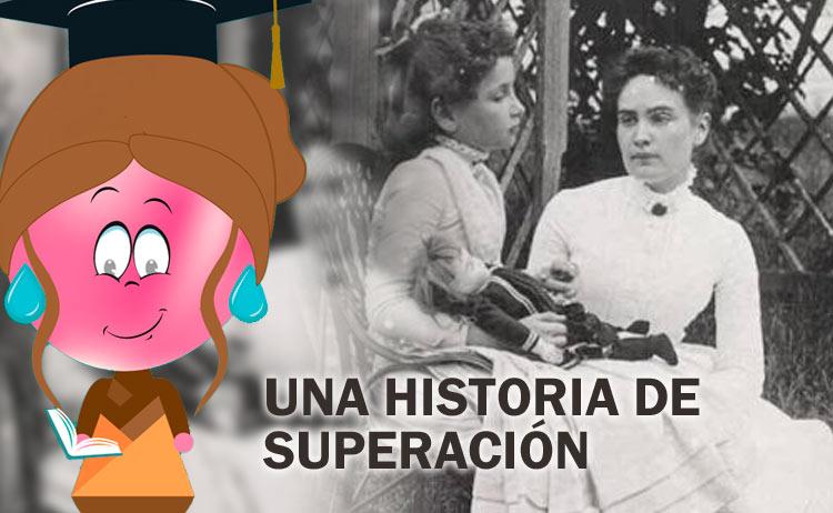 Una historia de superación Helen Keller